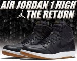 NIKE AIR JORDAN 1 HIGH THE RETURN blk/militia grn-wht日本正規品 【交換送料無料】